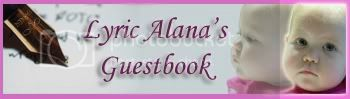 Lyric Alana's Guestbook